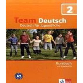 Team Deutsch 2 - Kursbuch Mit Cd (texto)