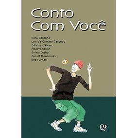 Livro Conto Com Você Cora Coralina & Luís Da Câmara Cascudo
