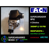 Supercargador Universal - 4 Cilindros - 50% + Hp