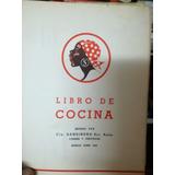 Libro De Cocina - Editado Por Cia Sansinena