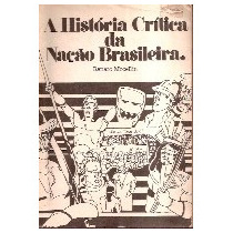 A Historia Da Nacao Brasileira - Renato Mocellin