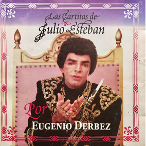 Cd Eugenio Derbez Las Cartitas De Y Julio Esteban