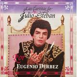 Cd Eugenio Derbez Las Cartitas De Y Julio Esteban