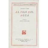 Agustín Yañez - Al Filo Del Agua