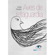 Aves De Retaguardia