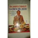 La Dieta Del 2000 Dr. Alberto Cormillot Paidos