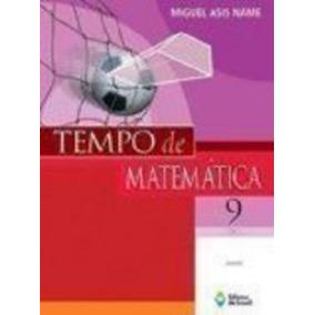 Livro Tempo De Matemática. 9º Ano Miguel Asis Name