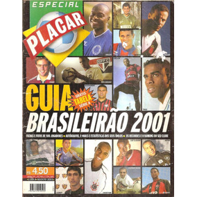 Guia Campeonato Brasileiro 2001 Da Revista Placar