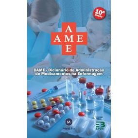 Ame - Dicionario De Administraçao De Medicamentos