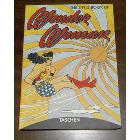 The Little Book Of Wonder Woman - Taschen