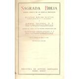 Sagrada Biblia, De Las Lenguas Originales, Nacar - Colunga