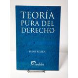 Kelsen, Hans - Teoría Pura Del Derecho. 2014
