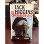 El Confesionario - Jack Higgins - Editorial Printer Colmbia