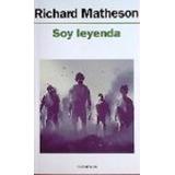 Soy Leyenda, Richard Matheson. Ed. Minotauro
