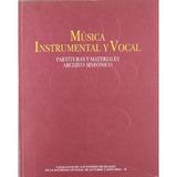 Musica Instrumental Y Vocal: Partituras Y Mater Envío Gratis