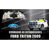 Cobertor Cromado De Retrovisores Ford Triton 2005 Al 2010
