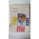Bhagwan Shree Rajneesh - Vida, Amor, Risa