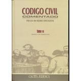 Libro: Código Civil Comentado Por Los 100 Mejores... - Pdf