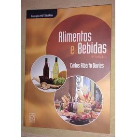 Alimentos E Bebidas - Carlos Alberto Davies