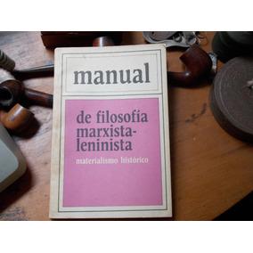 Manual De Filosofía Marxista-leninista//mat. Historico