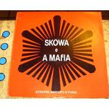 Lp Skowa E Mafia - Atropelamento Fuga (1989) Promo Mix