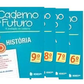 Caderno Do Futuro 6º - 9º Ano Ano-história Professor