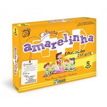 Coleção Amarelinha Educação Infantil 5 Anos