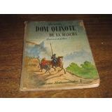 Dom Quixote De La Mancha Gravuras De Gustave Doré Leia