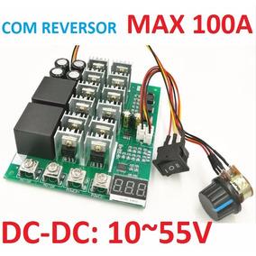 Controlador Pwm 100a 10v-55v Dc Controle De Rotação Motor Dc