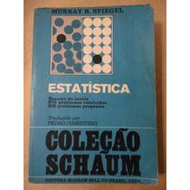 Estatística Coleção Schaum Murray R Spiegel