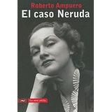 El Caso Neruda / Green Libros
