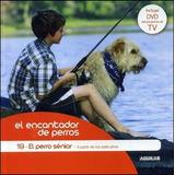 Perro Senior, El. El Encantador De Perros C/dvd