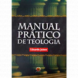 Livro De Teologia Manual Prático Eduardo Joiner
