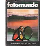 Revista Fotomundo Nº 119 - Vv Aa - Fotografía - Junio 1977