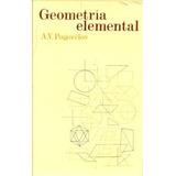 Libro, Geometría Elemental A.v. Pogorelov. Edi Mir