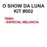 O Show Da Luna - Kit Scrapbook #002 - Tema Especial Melancia