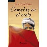 Libro Cometas En El Cielo ( 10 Aniversario ) De Khaled Hosse