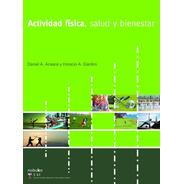 Actividad Física, Salud Y Bienestar