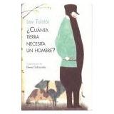 ¿cuanta Tierra Necesita Un Hombre?; Lev Tolstoi