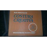 Libro Guia Practica De Costura Creativa Selecciones De 1981