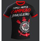 Camisa Corinthians Somos Hepta Campeão Brasileiro 2017