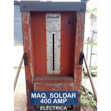 Maquina De Soldar 400 Amp, De Corriente 220v