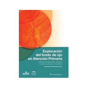 Exploracion Del Fondo De Ojo En Atencion Primaria-ebook-libr