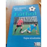 Reglamento Oficial De Fútbol