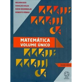 Matemática Volume Único - Ens. Médio - 5ª Ed. - Gelson Iezzi