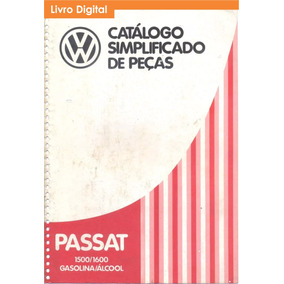 Catálogo Peças Volkswagen Vw Passat Ts L Ls 1975 - 1983