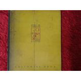 Borges, Jorge Luis - Luna De Enfrente. 1° Edición.