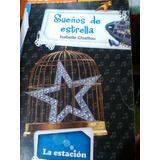 Sueños De Estrella Chaillou Isabelle La Estacion