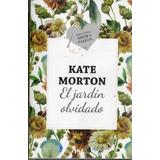 Kate Morton - El Jardin Olvidado