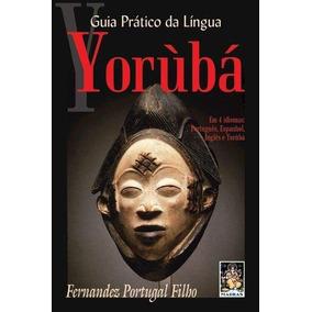 Guia Prático Da Língua Yorubá - 2ª Ed. 2013
